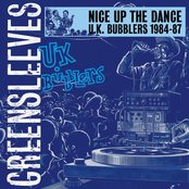 Nice Up The Dance - UK Bubblers 1984-87
