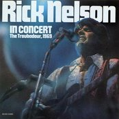Rick Nelson In Concert (The Troubadour, 1969)