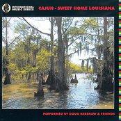 Cajun - Sweet Home Louisiana