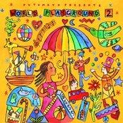 Putumayo Presents: World Playground 2