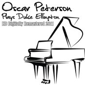 Oscar Peterson Plays Duke Ellington - (HD Digitally Remastered 2011)