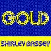 Gold: Shirley Bassey