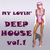 My Lovin' Deep House, Vol.1 (Mighty Deep & Jazzfusion House Grooves)