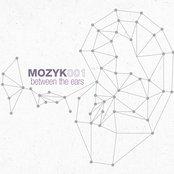 MOZYK001 - BETWEEN THE EARS