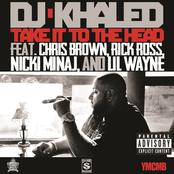 Take It To The Head (feat. Chris Brown, Rick Ross, Nicki Minaj & Lil Wayne) - Single