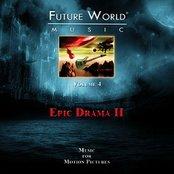 Future World Music Volume 4 - Epic Drama II