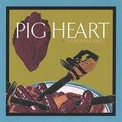 Pigheart