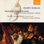 Marin Marais: Suite d'un goût étranger