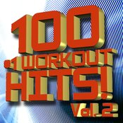 100 #1 Workout Hits – Volume 2 + Bonus Tracks [Reissue]