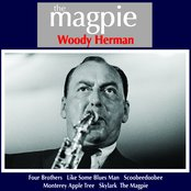 Woody Herman: The Magpie