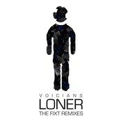 Loner (The FiXT Remixes)