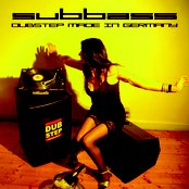 SUBBASS - DUBSTEP MADE IN GERMANY