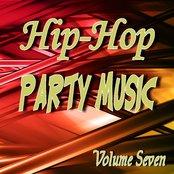 Hip Hop Party Music Volume Seven