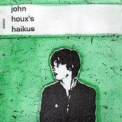 John Houx's Haikus