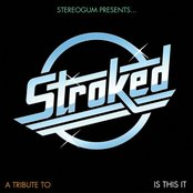Stereogum Presents… STROKED: A Tribute To Is This It