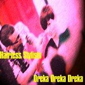 Hairless Stylists vs. Dreka Dreka Dreka Split