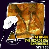 Cat Inside / The George Kay Experience Split CD (UA)