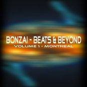 Bonzai - Beats & Beyond - Volume 1 Montreal