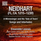 Neidhart: A Minnesinger and His 'Vale of Tears' - Songs and Interludes