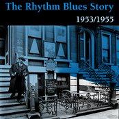 Rhythm and Blues Story, Vol. 2 (1953 - 1955)