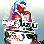 Club Azuli 2007 - Future Sound Of The Dance Underground