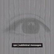 Subliminal Messages ( No Comment records 2009) full length album