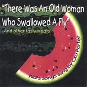 There Was an Old Woman Who Swallowed a Fly (And Other Tasty Treats)