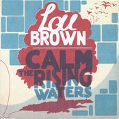 Calm the Rising Waters