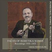 Faces of Rebetika Songs Recordings 1930 - 1955