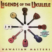 Legends of the Ukulele - Hawaiian Masters