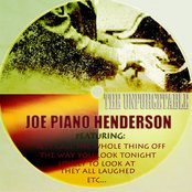The Unforgettable Joe `Piano` Henderson (Digitally Remastered)