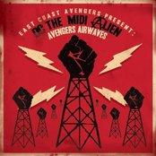 East Coast Avengers present DC the MIDI Alien : Avengers Airwaves