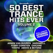50 Best Trance Hits Ever, Vol. 2 - Full Length Extended Versions