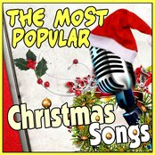 The Most Popular Christmas Songs