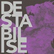 Destabilise