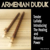 Armenian Duduk Tender Lullaby – Introducing The Healing And Relaxing Power. Stress Relief Meditation Music