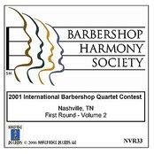 2001 International Barbershop Quartet Contest - First Round - Volume 2