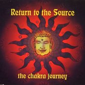 Return to the Source: The Chakra Journey (disc 2)