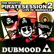 The Mighty Pirate Sessions Volume 2 Live in Marseille