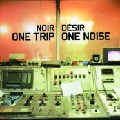 One Trip One Noise