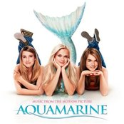Aquamarine: Music From The Motion Picture