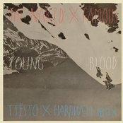 Young Blood (Tiësto & Hardwell Remix)