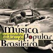 As Grandes Décadas Da Música Popular Brasileira