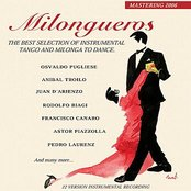 Milongueros (the best selection of instrumental tango and milonga)