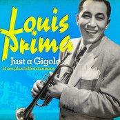 Louis Prima : Just a Gigolo et ses plus belles chansons (Remasterisé)