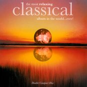The Most Relaxing Classical Album In The World… Ever!