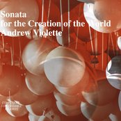 Violette: Sonata for the Creation of the World
