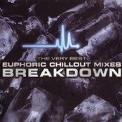 Breakdown: The Very Best Euphoric Chillout Mixes (disc 1)