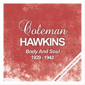 Body And Soul - The Complete Recordings 1929 - 1943