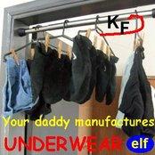 Your daddy manufactures underwear